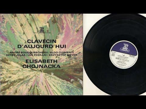 Elisabeth Chojnacka (harpsichord) Clavecin d'aujourd'hui