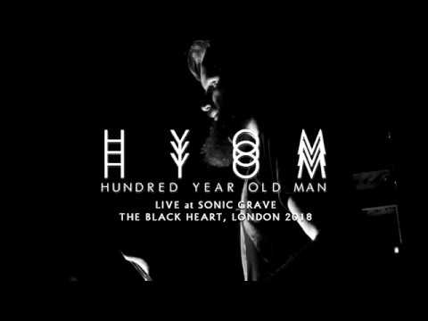 Hundred Year Old Man - Rei Live at Sonic Grave, London 2018