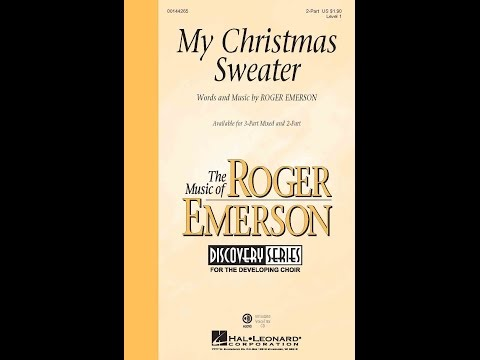 My Christmas Sweater - Words and Music by Roger Emerson