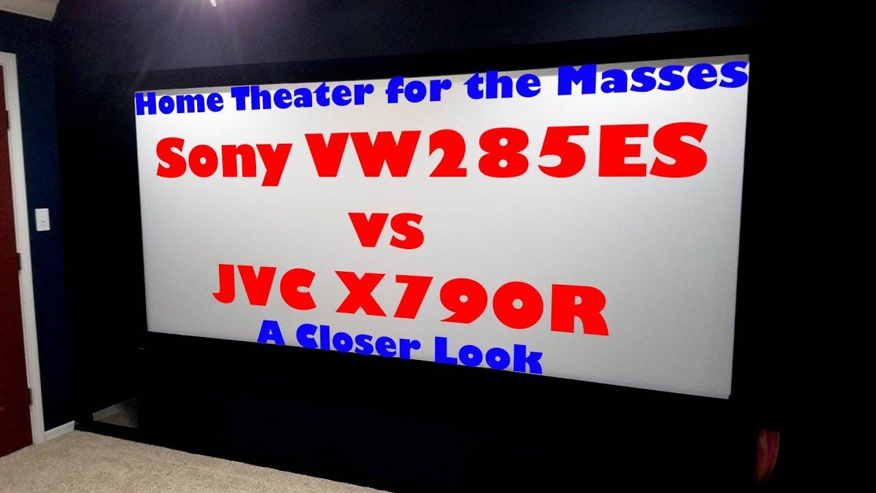 Sony VPL VW285ES vs JVC DLA X790R