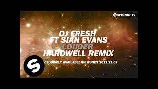 Dj Fresh Ft Sian Evans - Louder (Hardwell Remix) [Teaser] [HD]