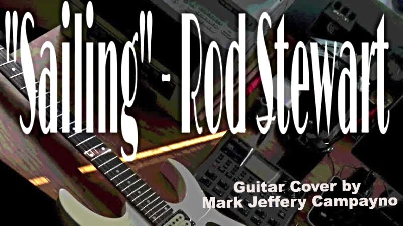 Sailing By Rod Stewart Instrumental Guitar Cover Youtube