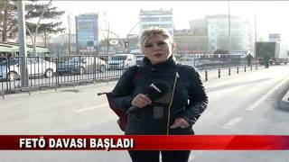 FETÖ DAVASI BAŞLADI   (06.03.2017 - BOLU)