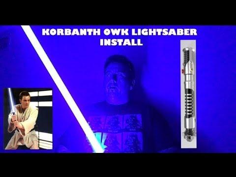 Korbanth OWK Lightsaber Install