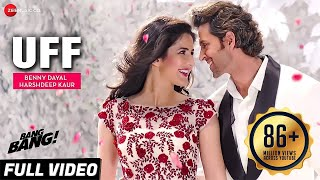 UFF Full Video | BANG BANG! | Hrithik Roshan & Katrina Kaif | HD Mp3