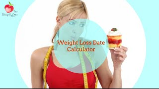 Weight Loss Date Calculator | weight loss dating