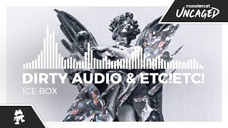 Dirty Audio & ETC!ETC! - Ice Box [Monstercat Release]