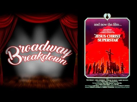 Jesus Christ Superstar Movie Discussion - Broadway Breakdown