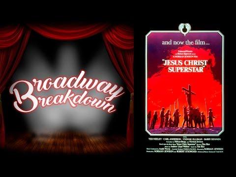 Jesus Christ Superstar Movie Discussion - Broadway Breakdown