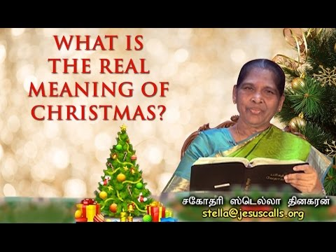 What Is The Real Meaning Of Christmas? (Tamil) | Sis  Stella Dhinakaran