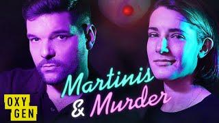 Martinis & Murder: Episode 75 - Murdered By Baseball Bat Beatdown | Oxygen