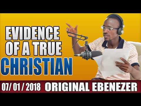 EVIDENCE OF A TRUE CHRISTIAN BY ORIGINAL EBENEEZER AND  EVANGELIST AKWASI AWUAH