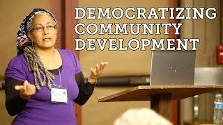 Democratizing Community Development - Dr. Jessica Gordon Nembhard