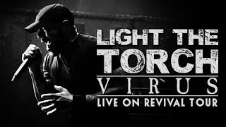 Смотреть клип Light The Torch - Virus