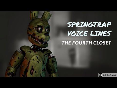 Springtrap/ William Afton : The Fourth Closet Lines