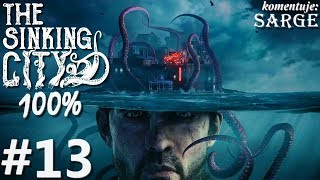 Zagrajmy w The Sinking City PL (100%) odc. 13 - Uniwersytet