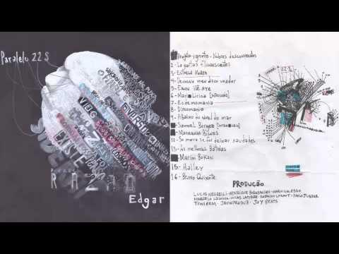EDGAR - Paralelo 22s (full album) [2015]
