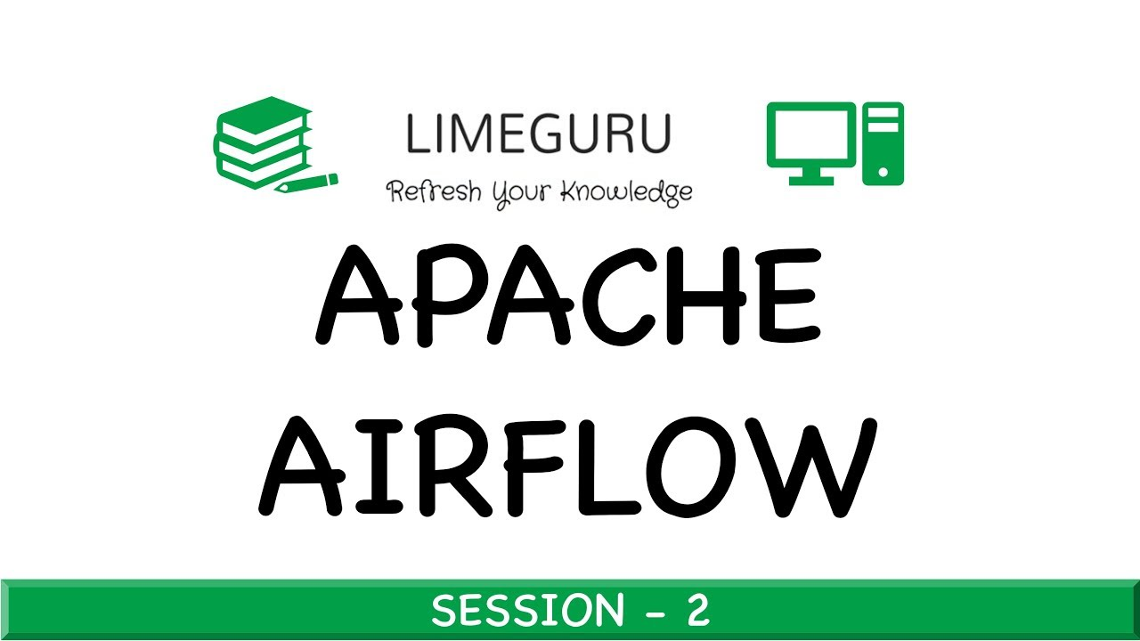 Airflow Pipeline Execution Using Operators - Apache Airflow Tutorial For  Beginners