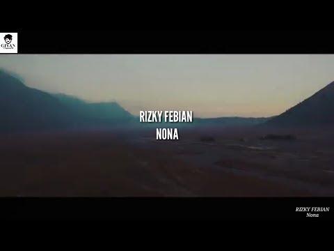 Rizky Febian - Nona (unofficial Lirik By Masgiyan)