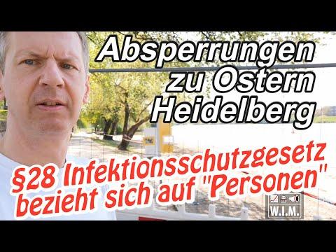 """Absperrungen zu Ostern Heidelberg. §28 Infektionsschutzgesetz bezieht sich auf """"Personen"""""""