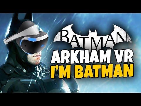 I'M BATMAN – Batman Arkham VR – Playstation VR