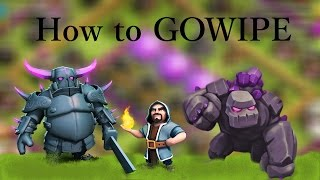 Clash of Clans| How To GoWipe At All Levels! GoWipe Clash of Clans Special!