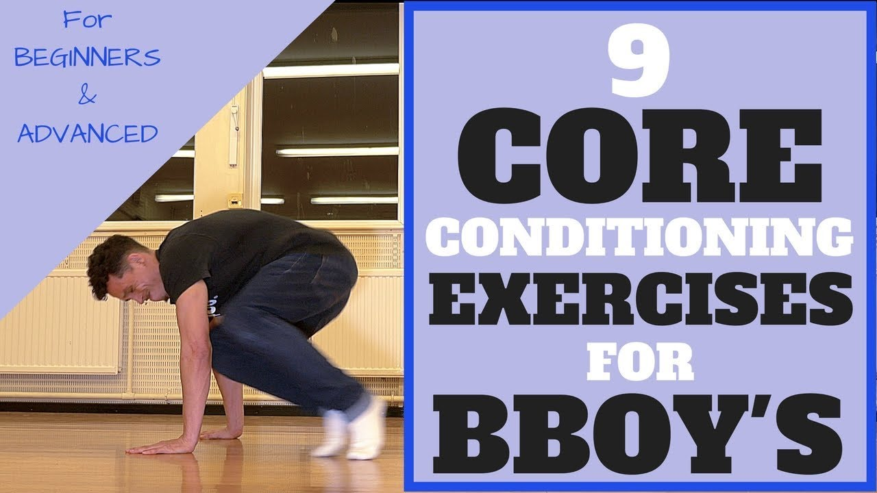 9 core conditioning exercises for bboys bboy workout bboy 9 core conditioning exercises for bboys bboy workout bboy tutorial bboy workout exercises baditri Image collections