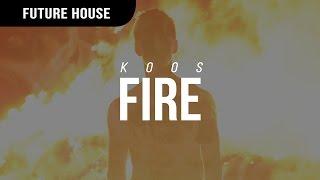Koos - Fire
