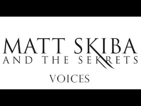 MATT SKIBA AND THE SEKRETS - Voices (LYRIC VIDEO)
