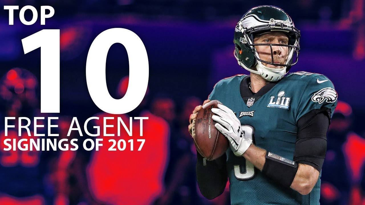 The Top 10 Free Agent Signings from 2017 | NFL Highlights #1