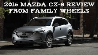 2016 Mazda CX-9 review from Family Wheels