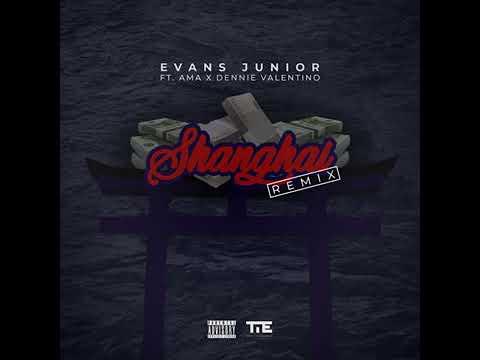 Evans Junior - Shanghai feat  Ama, Dennie Valentino Remix
