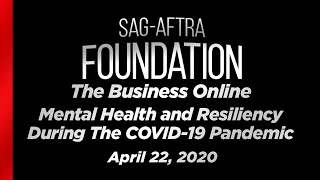 The Business Online: Mental Health and Resiliency During The COVID-19 Pandemic