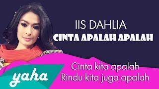 Video Kilip - IIS DAHLIA   Cinta Apalah Apalah -  LAGU DANGDUT TERBARU 2015