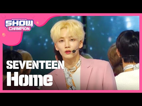Show Champion EP.301 SEVENTEEN - Home