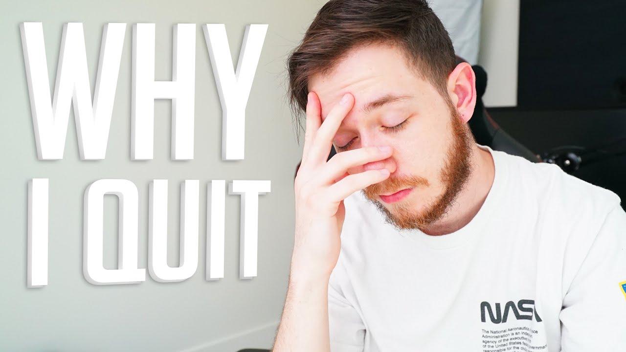 Why I Quit.
