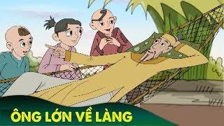 ÔNG LỚN VỀ LÀNG ► Chuyen Co Tich | Truyện Cổ Tích Việt Nam | Phim Hoạt Hình Hay Nhất 2019