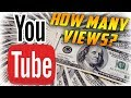 How many VIEWS do you need to Make Money on YouTube? (2018)