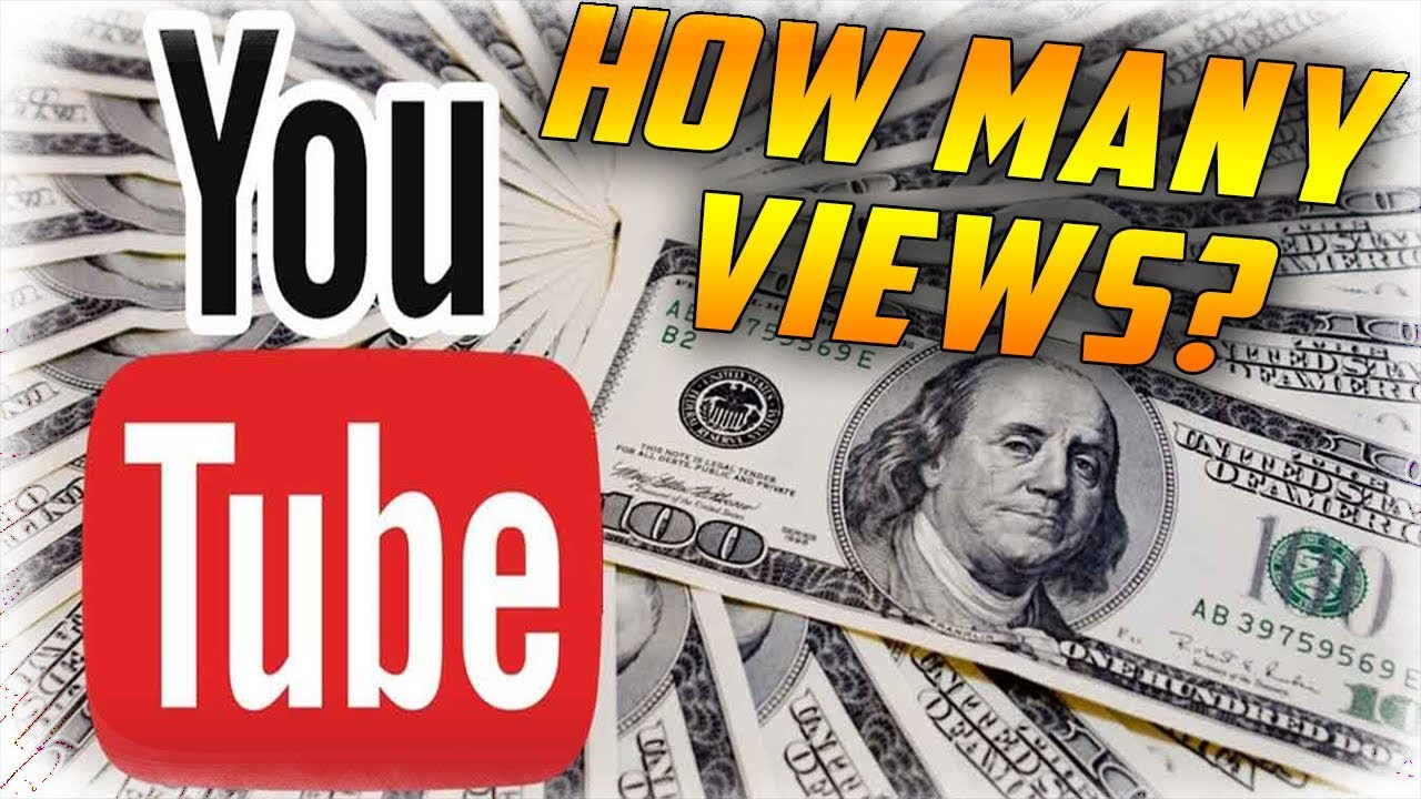How many VIEWS do you need to Make Money on YouTube? (2018 ...