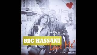 Video RIC HASSANI - LOVE ME download MP3, 3GP, MP4, WEBM, AVI, FLV November 2017