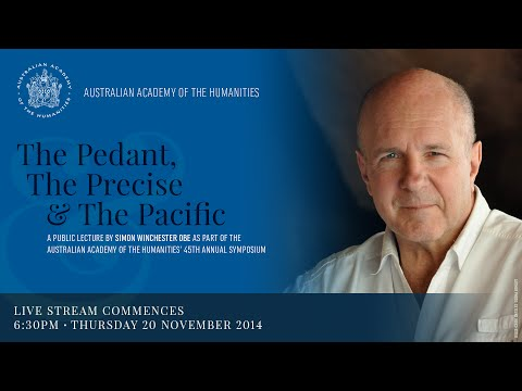 The Pedant, the Precise and the Pacific - A public lecture by Simon Winchester OBE