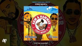 French Montana Max B Don 39 t Push Me Coke Wave 4.mp3