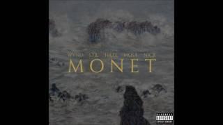 Wynd, Stil, Haze, Mosa & Nick Ilista - Monet