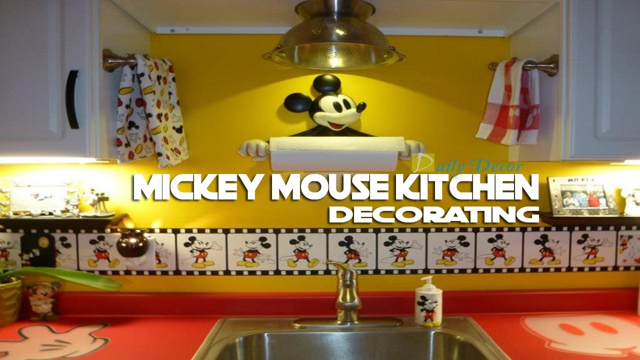 Daily decor mickey mouse kitchen decorating ideas youtube for Mickey mouse kitchen accessories