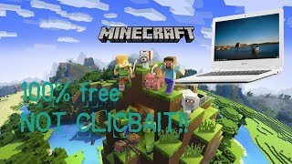 Video How to download minecraft for free in chromebook (Not Clickbait) download MP3, 3GP, MP4, WEBM, AVI, FLV Agustus 2018