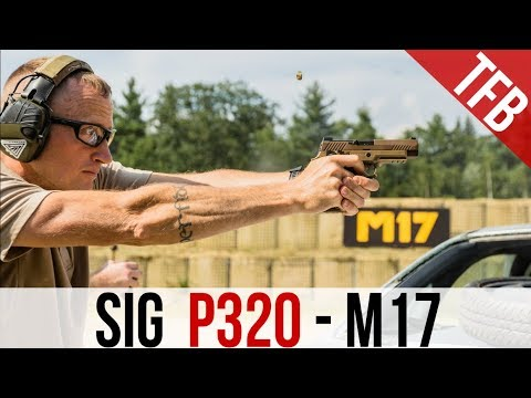 SIG P320 Reviewed - an in depth look at the P320 series and M17