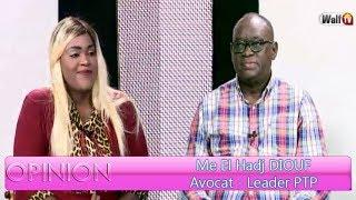 Opinion du 30 juin 2018 avec Me El Hadj DIOUF (Avocat - Leader PTP)