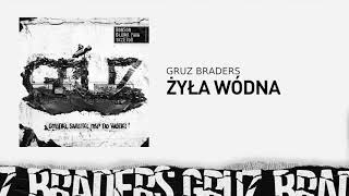 12. Gruz Braders [Bonson x Głowa PMM x TKZetor] - Żyła wódna (prod. Matek)