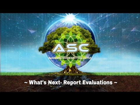 Tribe of Awakening Sovereignty- ASC 'Whats Next - Report Evaluations' 1/8/2017