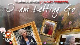 Turbulence Ft. Lady Prepps - I Am Letting Go - May 2020